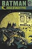 Batman: Bruce Wayne Fugitive - VOL 01 (Batman Beyond (DC Comics)) by Ed Brubaker, Chuck Dixon, Kelley Puckett, Greg Rucka (2002) Paperback