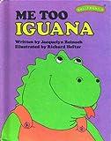 Me Too, Iguana, Jacquelyn Reinach, 0030180716