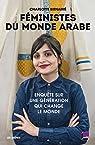 Féministes du monde arabe par Bienaimé