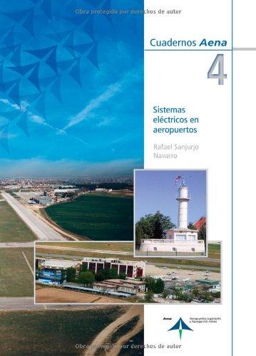 Descargar Libro Sistemas Eléctricos En Aeropuertos Rafael Sanjurjo Navarro