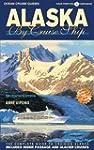 Alaska by Cruise Ship, Seventh Editio...