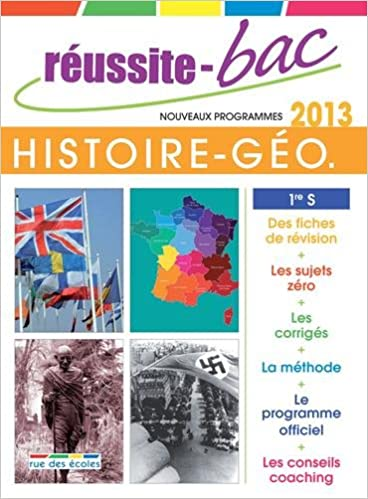 Reussite-bac 2013 histoire-géo premiere s Réussite bac: Amazon.es: Cédric Oline, Sophie Pereira, Sylvie Fleury: Libros en idiomas extranjeros