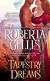 A Tapestry of Dreams by Roberta Gellis front cover