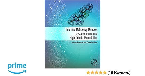 Thiamine Deficiency Disease, Dysautonomia, and High Calorie