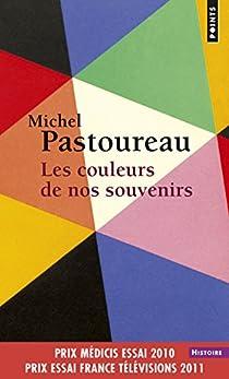 Les couleurs de nos souvenirs par Pastoureau