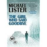 The Girl Who Said Goodbye: a Jimmy Riley Novel (The Girl Series Book 1)