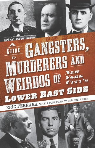 Best deals Guide Gangsters, Murderers and Weirdos New York City' Lower East Side