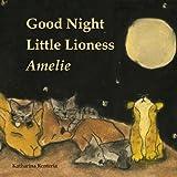 Good Night Little Lioness Amelie