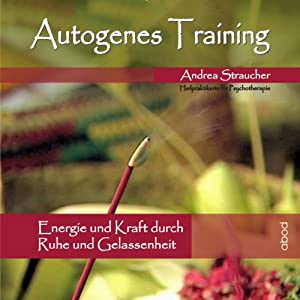Autogenes Training Vol. 1 Hörbuch