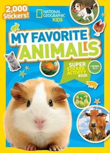 National Geographic Kids My Favorite Animals Super Sticker Activity Book (NG Sticker Activity Books)