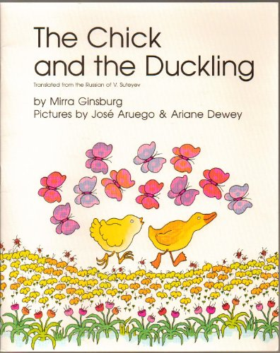 The Chick and the Duckling (Translated from the Russian of V. Suteyev) - STUDENT READER TEXT - First Edition, 9th Printing 1995