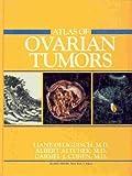 Atlas of Ovarian Tumors, Deligdisch, Liane, 0896402401