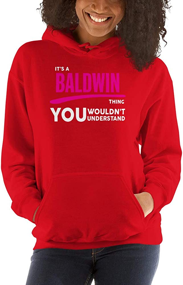 You Wouldnt Understand PF Its A Baldwin Thing