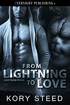 From Lightning to Love (The Lightning Series Book 1) by [Steed, Kory]