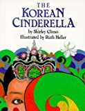 img - for The Korean Cinderella (Trophy Picture Books (Paperback)) book / textbook / text book
