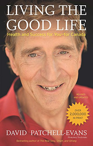 Living the Good Life: Health and Success for You—for Canada