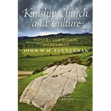 Kinship, Church and Culture: Collected Essays and Studies