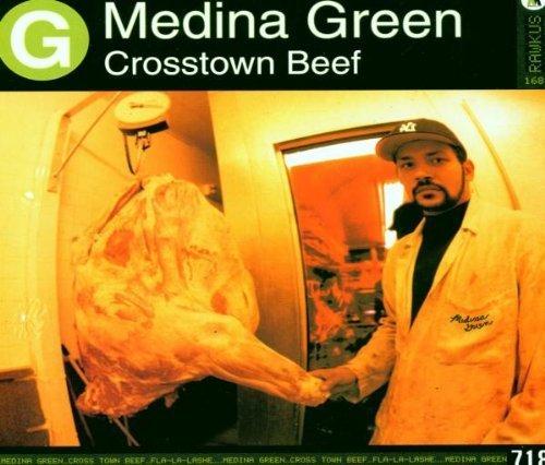 Crosstown Beef/Fla-La-Lashe by Medina Green (Artist) ()