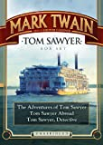 Tom Sawyer Box Set: The Adventures of Tom Sawyer; Tom Sawyer Abroad; and Tom Sawyer, Detective (Blackstone Audio Classic Collection)