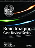 img - for Brain Imaging (Case Review) by Ankur, M.D. Arora (2011-11-30) book / textbook / text book