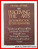 Perceiving the Arts, Dennis J. Sporre, 0136570313