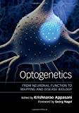 img - for Optogenetics: From Neuronal Function to Mapping and Disease Biology book / textbook / text book