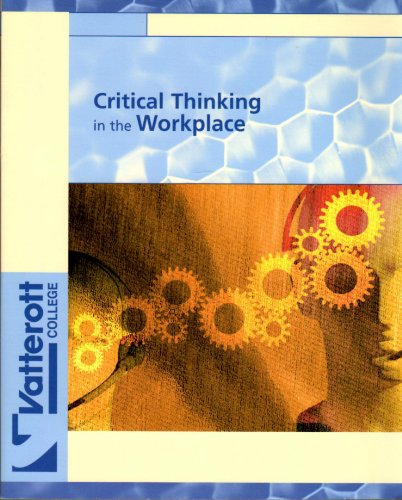 Critical Thinking in the Workplace