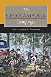 img - for The Chickamauga Campaign (Civil War Campaigns in the Heartland) book / textbook / text book