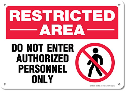 Restricted Authorized Personnel Warning Sign