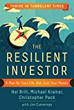 : The Resilient Investor: A Plan for Your Life, Not Just Your Money