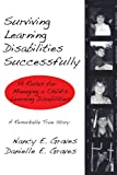 Surviving Learning Disabilities Successfully, Nancy Graves and Danielle Graves, 0595456375
