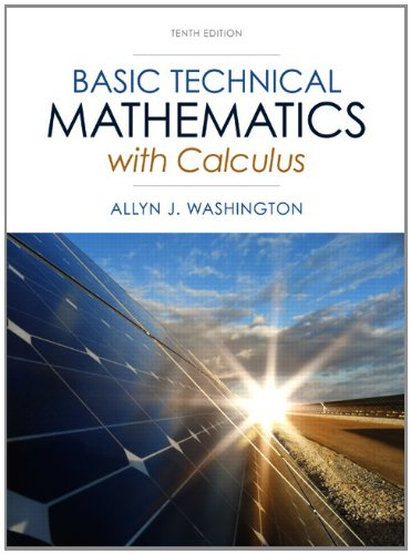 Basic Technical Mathematics with Calculus (10th Edition) by Pearson