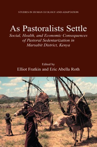 As Pastoralists Settle: Social, Health, and Economic Consequences of the Pastoral Sedentarization in Marsabit District,