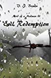 Evil Redemption (Mind of a Madman Book 3)