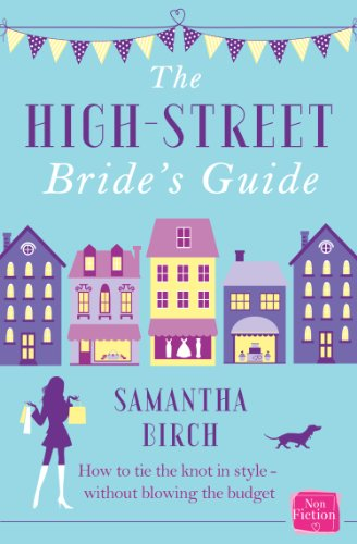The high street brides guide how to plan your perfect wedding on a the high street brides guide how to plan your perfect wedding on a budget junglespirit Choice Image