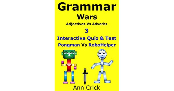 Grammar Wars 3: Adjectives Vs Adverbs - Interactive Quiz