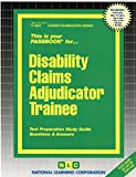 Disabilty Claims Adjudicator Trainee (Passbooks) (Career Series (Natl Learning Corp))