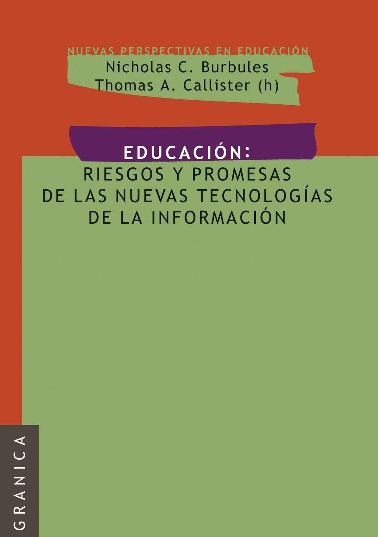 Educación: Riesgos y promesas de las nuevas tecnologías de ...
