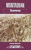 Montauban: Somme (Battleground Europe. Somme)