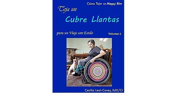 Cubre Llantas Decorativa Tejida con Mandalas y Formas Fractales: Una Cubierta Decorativa para las Llantas de una Silla de Ruedas (Volumen nº 2) (Spanish ...