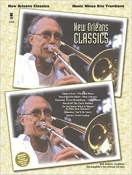 ?UPD? New Orleans Classics Trombone Book And 2 CD Set. bringing equipo Premier calcule Inicio