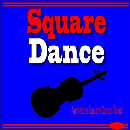Square Dance (Music American Dance)