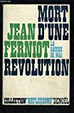 img - for Mort d'une r volution book / textbook / text book