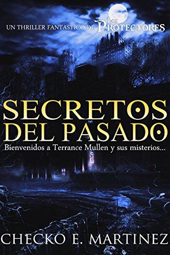 Secretos del Pasado: Un Thriller Fantástico de Los