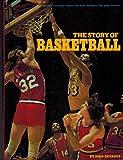 The Story of Basketball, John Devaney, 0394828062