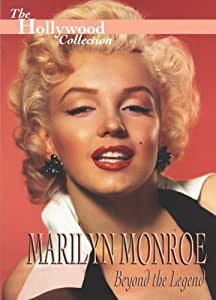 Hollywood Collection - Marilyn Monroe Beyond the Legend