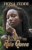 Rise of the Rain Queen
