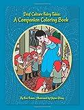 Deaf Culture Fairy Tales Coloring Book