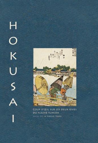 Hokusai-Coup-doeil-sur-les-deux-rives-de-la-rivire-Sumida-suivi-de-la-rivire-Yodo
