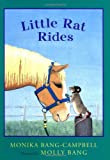 Little Rat Rides, Monika Bang-Campbell, 0152046674